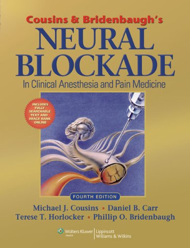 9780781773881: Cousins and Bridenbaugh's Neural Blockade: Anesthesia and Management of Pain