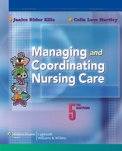 9780781774109: Managing and Coordinating Nursing Care