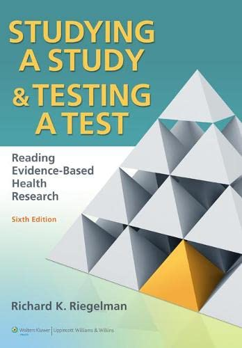 9780781774260: Studying a Study & Testing a Test: Reading Evidence-Based Health Research