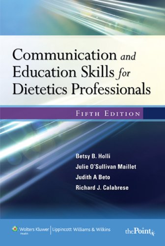 Communication and Education Skills for Dietetics Professionals: Maillet PhD RD FADA, Julie ...