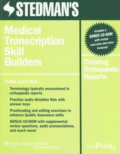 9780781774352: Stedman's Medical Transcription Skill Builders: Creating Orthopaedic Reports (Point (Lippincott Williams & Wilkins))