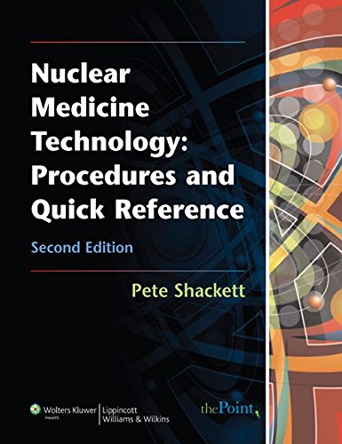 9780781774505: Nuclear Medicine Technology: Procedures and Quick Reference