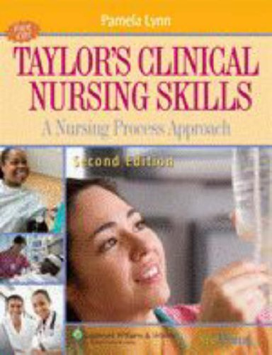 9780781774659: Taylor's Clinical Nursing Skills: A Nursing Process Approach