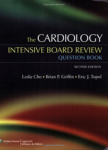 9780781774673: The Cardiology Intensive Board Review Question Book