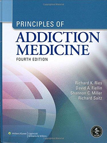 9780781774772: Principles of Addiction Medicine