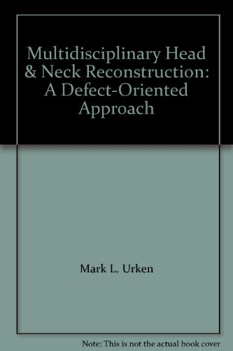 9780781774802: Multidisciplinary Head & Neck Reconstruction: A Defect-Oriented Approach