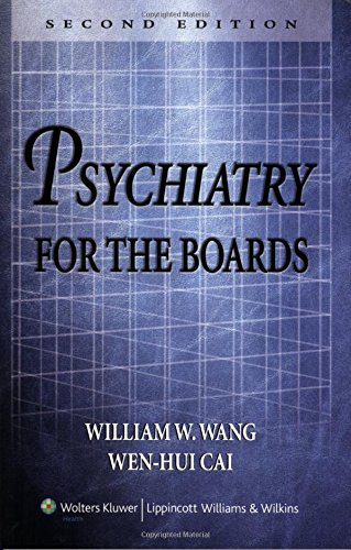 Psychiatry for the Boards: Wang MD PhD,