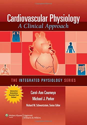 9780781774857: Cardiovascular Physiology: A Clinical Approach (The Integrated Physiology Series)