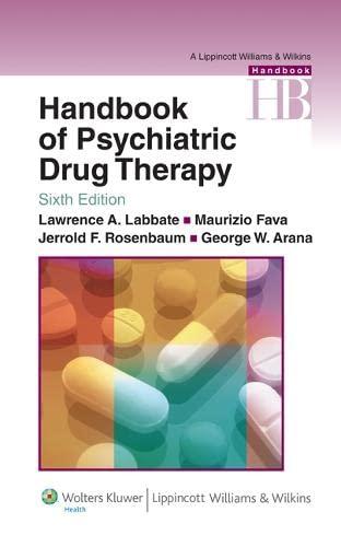 9780781774864: Handbook of Psychiatric Drug Therapy (Lippincott Williams & Wilkins Handbook Series)