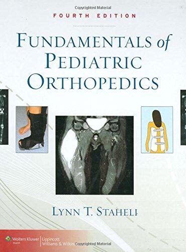 9780781774970: Fundamentals of Pediatric Orthopedics (Staheli, Fundamentals of Pediatric Orthopedics)