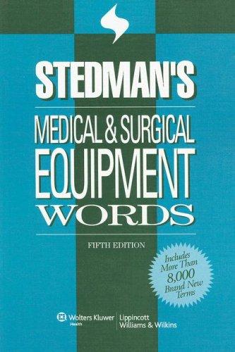 9780781775229: Stedman's Medical & Surgical Equipment Words (Stedman's Word Book Series)