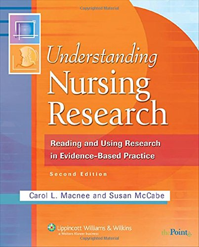 Understanding Nursing Research: Reading and Using Research: Carol L Macnee,