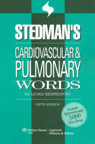 9780781776110: Stedman's Cardiovascular & Pulmonary Words: With Respiratory Words (Stedman's Word Book Series)