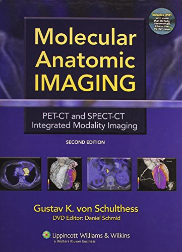 9780781776745: Molecular Anatomic Imaging: Pet-CT and Spect-CT Integrated Modality Imaging