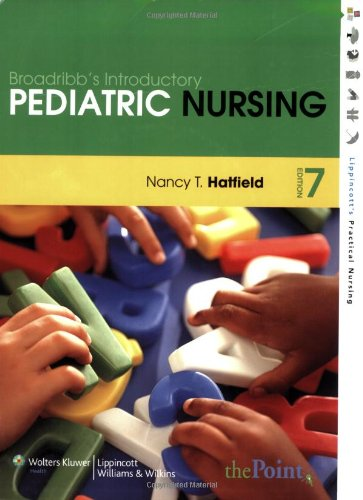 Broadribb's Introductory Pediatric Nursing 7th Edition: Hatfield