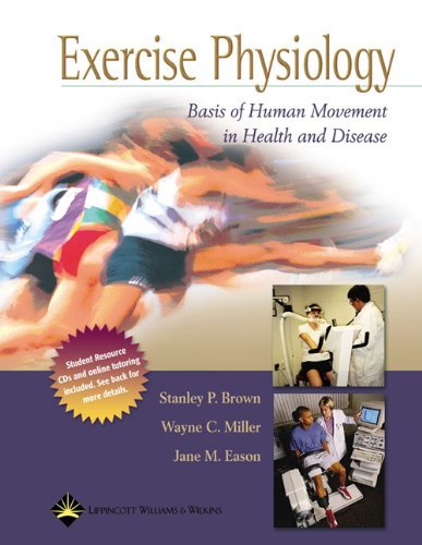 Exercise Physiology: Basis of Human Movement in Health and Disease: Revised Reprint: Stanley P. ...