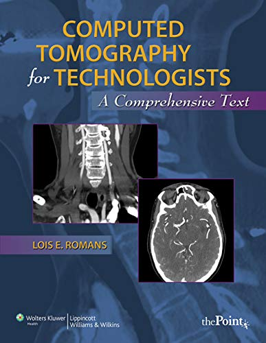 9780781777513: Computed Tomography for Technologists: A Comprehensive Text