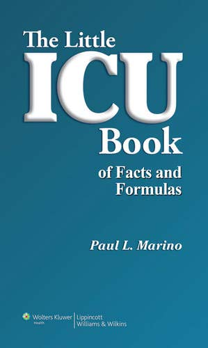 9780781778237: The Little ICU Book of Facts and Formulas