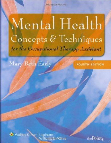 9780781778398: Mental Health Concepts and Techniques for the Occupational Therapy Assistant (Point (Lippincott Williams & Wilkins))