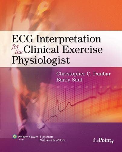 9780781778657: ECG Interpretation for the Clinical Exercise Physiologist (Point (Lippincott Williams & Wilkins))