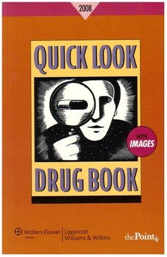 Quick Look Drug Book 2007: Leonard L. Lance;