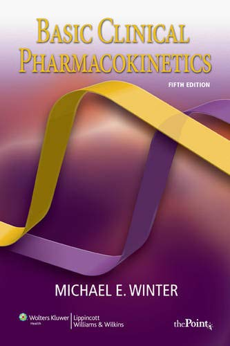 9780781779036: Basic Clinical Pharmacokinetics (Basic Clinical Pharmacokinetics (Winter))