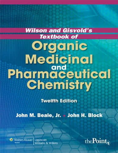 9780781779296: Wilson and Gisvold's Textbook of Organic Medicinal and Pharmaceutical Chemistry