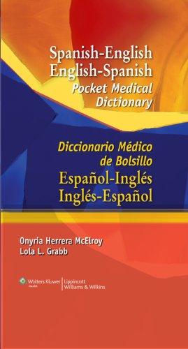9780781779517: Spanish-English English-Spanish Pocket Medical Dictionary/Diccionario Medico de Bolsillo Espanol-Ingles Ingles-Espanol