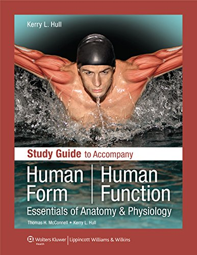 Human Form, Human Function: Essentials of Anatomy: Thomas H. McConnell