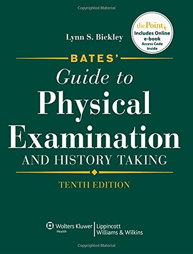 9780781780582: Bates' Guide to Physical Examination and History Taking, 10th Edition