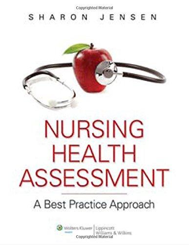 9780781780629: Nursing Health Assessment: A Best Practice Approach