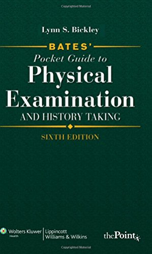 Bates' Pocket Guide to Physical Examination and: Lynn S Bickley
