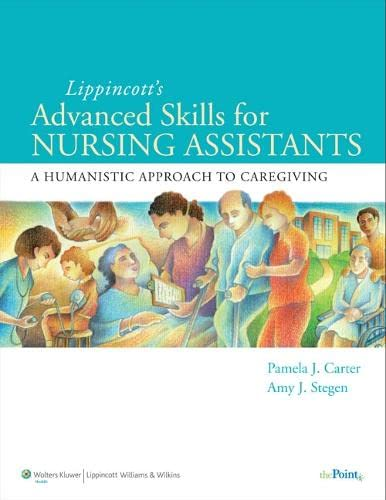 9780781780674: Lippincott Advanced Skills for Nursing Assistants: A Humanistic Approach to Caregiving