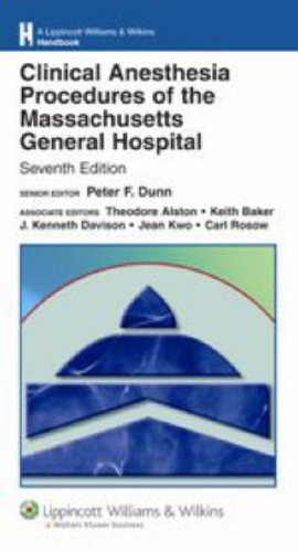 9780781781831: Clinical Anesthesia Procedures of the Massachusetts General Hospital: Department of Anesthesia and Critical Care, Massachusetts General Hospital, ... Williams & Wilkins Handbook Series)
