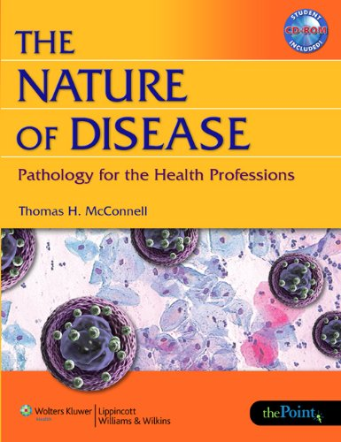 9780781782036: The Nature of Disease: Pathology for the Health Professions