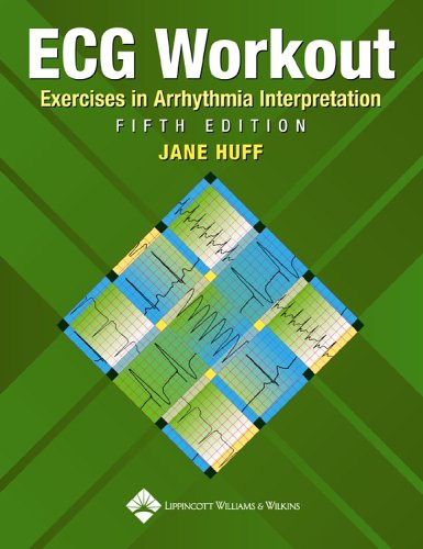 9780781782302: ECG Workout: Exercises in Arrhythmia Interpretation (Huff, ECG Workout)