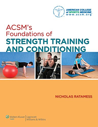 9780781782678: ACSM's Foundations of Strength Training and Conditioning (American College of Sports Med)