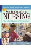Fundamentals of Nursing Pkg W/ Text, Study Guide and Taylor's Clinical Nursing Skills (0781782880) by Carol Taylor
