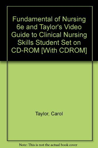 9780781782937: Fundamental of Nursing 6e and Taylor's Video Guide to Clinical Nursing Skills Student Set on CD-ROM [With CDROM]