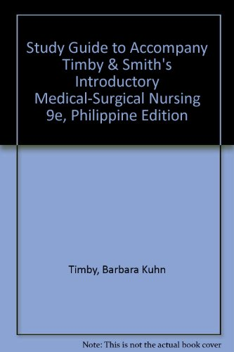 9780781783255: Study Guide to Accompany Timby & Smith's Introductory Medical-Surgical Nursing