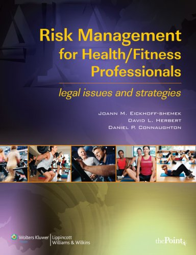 9780781783644: Risk Management for Health/Fitness Professionals: Legal Issues and Strategies