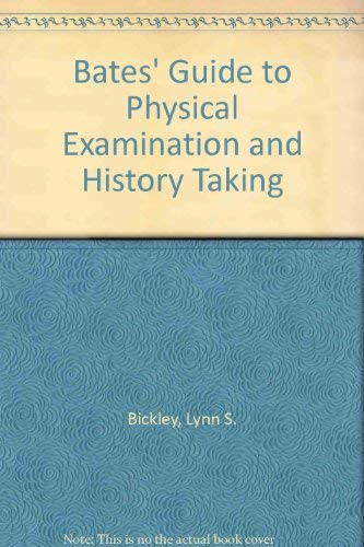9780781784153: Bates' Guide to Physical Examination and History Taking