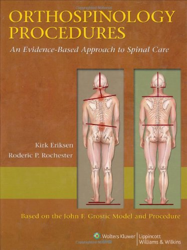 9780781784368: Orthospinology Procedures: An Evidence-Based Approach to Spinal Care