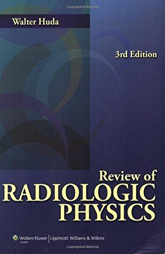 9780781785693: Review of Radiologic Physics - AbeBooks