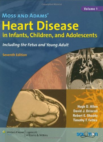 9780781786843: Moss and Adams' Heart Disease in Infants, Children, and Adolescents: Including the Fetus and Young Adult