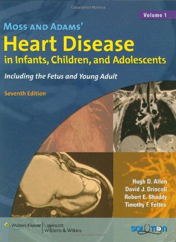 Moss and Adams' Heart Disease in Infants,: Hugh D. Allen