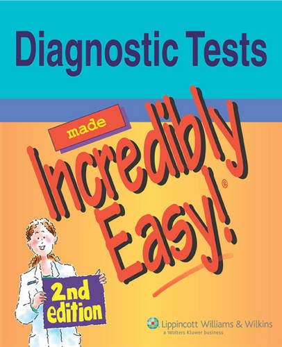 9780781786904: Diagnostic Tests Made Incredibly Easy! (Incredibly Easy! Series®)