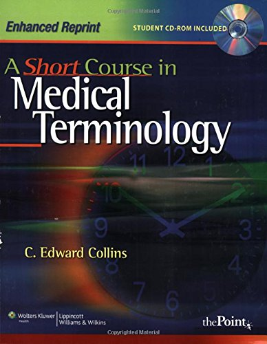 9780781786980: A Short Course in Medical Terminology: Enhanced Reprint (Point (Lippincott Williams & Wilkins))