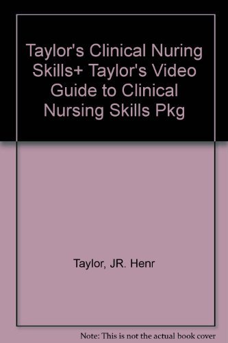 9780781787284: Taylor's Clinical Nursing Skills: A Nursing Process Approach (Package)