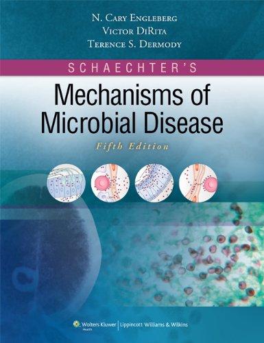 9780781787444: Schaechter's Mechanisms of Microbial Disease